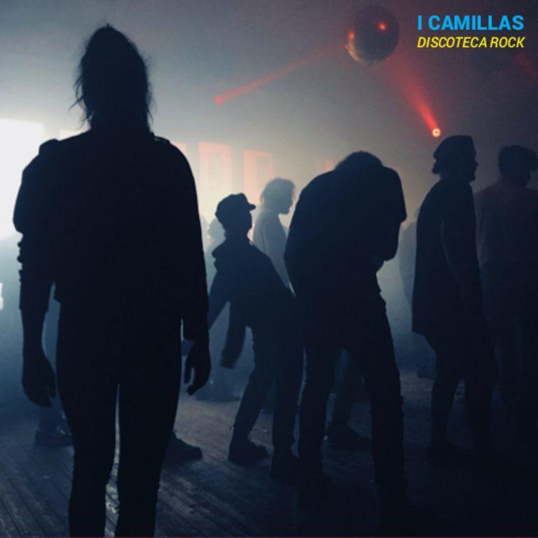 I Camillas tornano con il nuovo album: Discoteca Rock