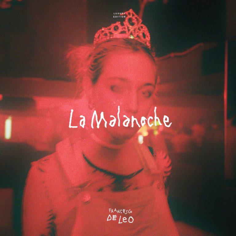 """È arrivato il vinile de """"La Malanoche"""" di Francesco De Leo!"""